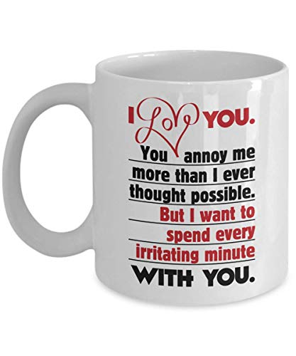 (I Love You. You Annoy Me. Sweet Funny Marriage Coffee & Tea Gift Mug, Ornament, Decorations, Accessories & Wedding Or Anniversary Gifts For Married Couple, Newly Weds, Wife, Husband, Bride)