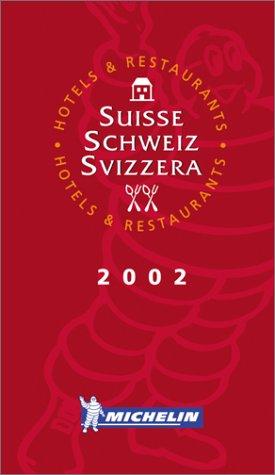 Michelin THE RED GUIDE Suisse-Schweiz-Svizzera (Switzerland) 2002 pdf epub