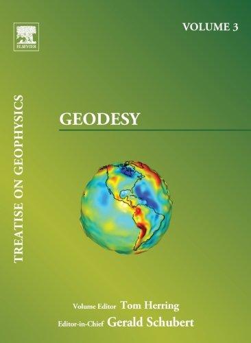 Geodesy: Treatise on Geophysics (Volume 3)
