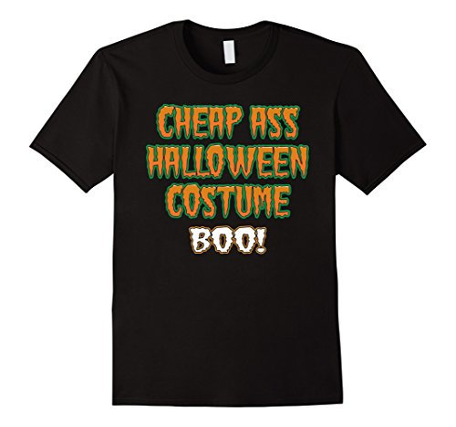Mens Funny Cheap Ass Halloween Costume BOO! T-Shirt 3XL (Funny Ass Halloween Costumes)