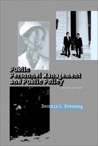 Public Personnel Management and Public Policy (4th Edition)