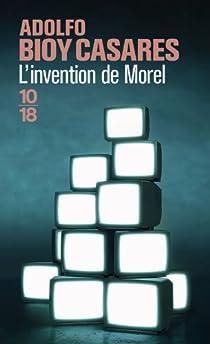 L'Invention de Morel par Bioy Casares