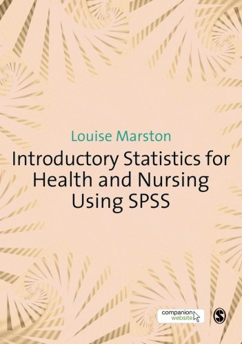 Introductory Statistics for Health and Nursing Using SPSS -  Louise Marston, Paperback