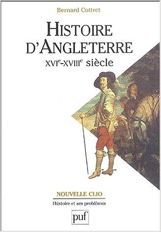 Lire Histoire d'Angleterre, XVIe-XVIIIe siècle epub, pdf