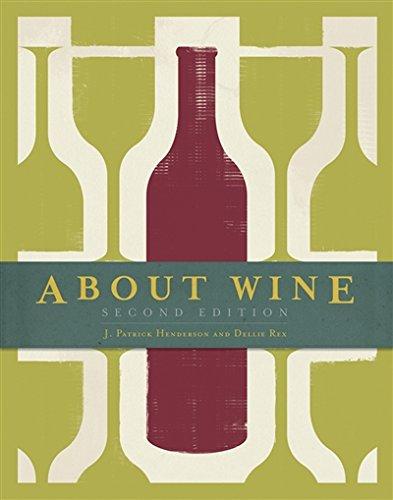 About Wine by J. Patrick Henderson, Dellie Rex