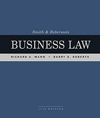 Business law exam solutions ebook array amazon com smith and roberson u0027s business law ebook richard a mann rh amazon fandeluxe Image collections