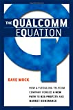The Qualcomm Equation, Dave Mock, 0814408184
