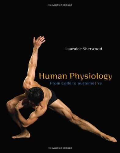 Download By Lauralee Sherwood - Human Physiology: From Cells to Systems (7th Edition) (11/22/08) PDF