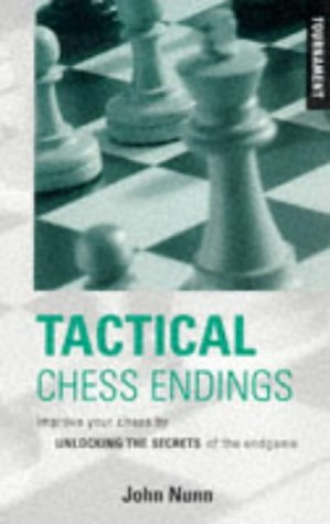 Download Tactical Chess Endings: Improve Your Chess by Unlocking the Secrets of the Endgame PDF