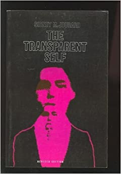Book The Transparent Self by Sidney Marshall Jourard (1971-05-01)