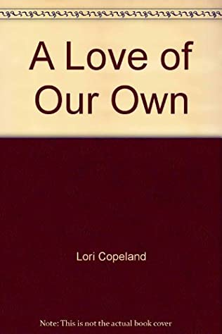 book cover of A Love of Our Own