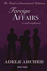 Foreign Affairs: International Relations III (Volume 3)