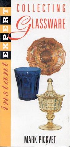 Instant Expert: Collecting Glassware