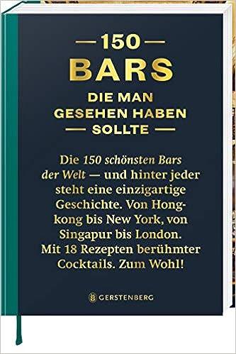 150 Bars, die man gesehen habe sollte: Lijcops, Jurgen, Boons, Isabel: 9783836921596: Amazon.com: Books