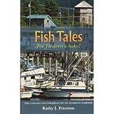 Fish Tales, for Heaven's Sake!, Kathy J. Peterson, 0965340252