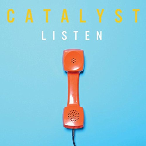 Catalyst - Listen (2018)
