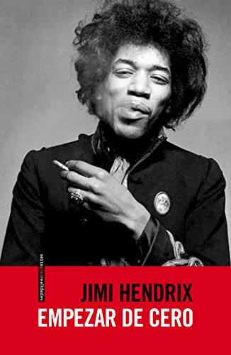 Descargar Libro Empezar De Cero Jimi Hendrix