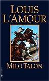 Milo Talon: A Novel