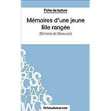Mémoires d'une jeune fille rangée: Analyse complète de l'oeuvre (French Edition)