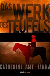 Das Werk des Teufels (Kindle Single) (German Edition)