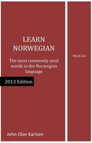 Learn Norwegian (Bokmål) - word list (Learn Norwegian (Bokmål) series Book 2013)