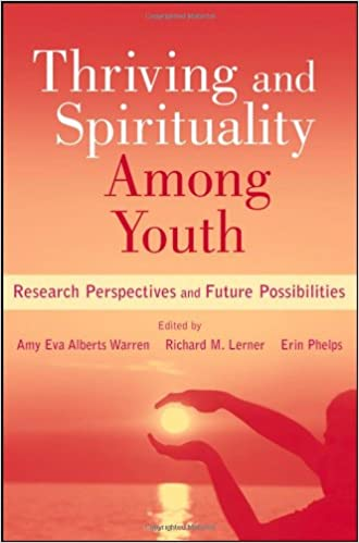 Thriving and Spirituality Among Youth: Research Perspectives and Future Possibilities