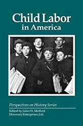 Child Labor in America (Perspectives on History)