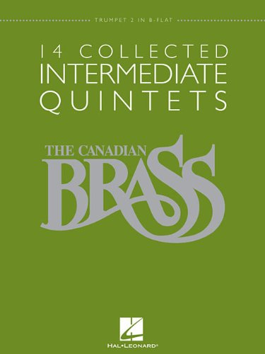Read Online 14 Collected Intermediate Quintets: Trumpet 2 in B-flat ebook