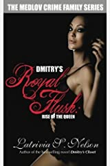 Dmitry's Royal Flush: Rise of the Queen: Russian Mafia Romance (The Medlov Crime Family Series Book 2) Kindle Edition