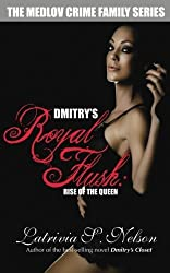 Dmitry's Royal Flush: Rise of the Queen (The Medlov Crime Family Series Book 2) (English Edition)