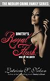 Dmitry's Royal Flush: Rise of the Queen: Russian Mafia Romance (The Medlov Crime Family Series Book 2)