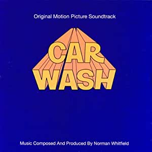 Car Wash: Original Motion Picture Soundtrack