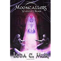Mooncallers: Shadows Burn