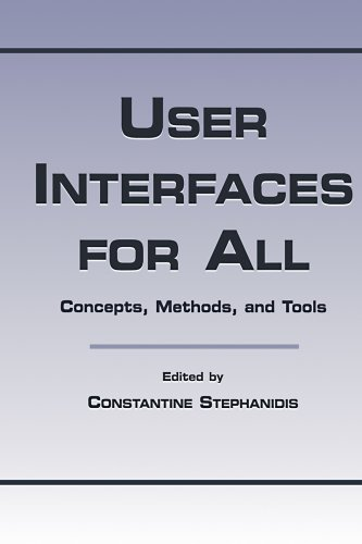 Download User Interfaces for All: Concepts, Methods, and Tools (Human Factors and Ergonomics) Pdf