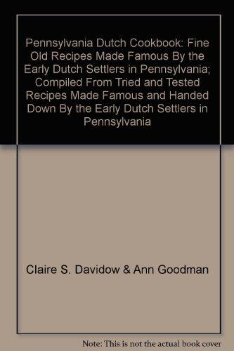 Pennsylvania Dutch Cookbook of Fine Old Recipes
