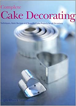 Complete Cake Decorating