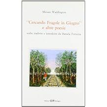 Cercando Fragole in Giugno e altre poesie