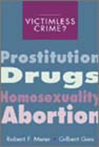 Victimless crimes prostitution drugs homosexuality abortion