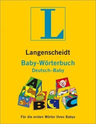 Langenscheidt Baby-Wörterbuch: Deutsch-Baby, Deutsch-Baby