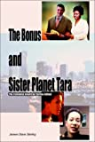 The Bonus and Sister Planet Tara, Jeneen Diane Sterling, 1403357382