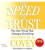 img - for The Speed of Trust: The One Thing That Changes Everything [SPEED OF TRUST D] book / textbook / text book