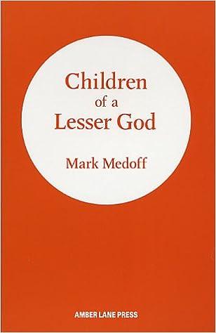 Children Of A Lesser God Paperback 1 Mar 1982 By Mark Medoff