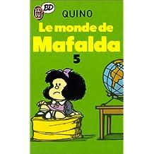MONDE DE MAFALDA (LE)