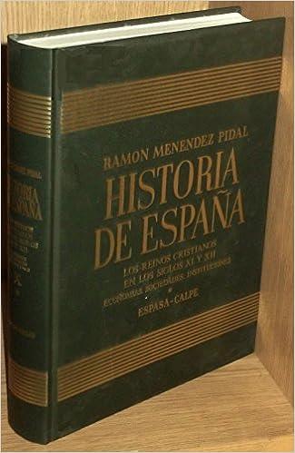 Historia de España tomo X-1.reinos cristianos en los siglos XI y ...