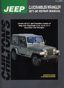 - Chilton's Jeep Cj/Scrambler/Wrangler 1971-90 Repair Manual: Covers All U.S. and Canadian Models of Jeep and Jeep/Eagle Cj5, Cj-6, Cj-7 Scrambler and Wrangler (Chilton's Total Car Care Repair Manual)