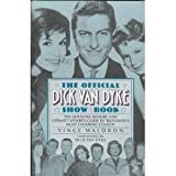 The Official Dick Van Dyke Show Book, Vince Waldron, 0786880082