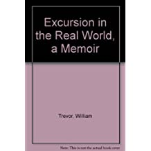 Excursion in the Real World, a Memoir