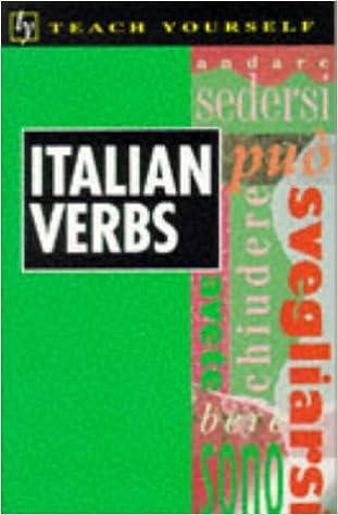 Download bøger gratis Italian Verbs (Teach Yourself) 0340598190 PDF