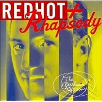 Red Hot & Rhapsody