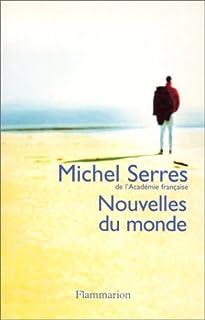 Nouvelles du monde, Serres, Michel